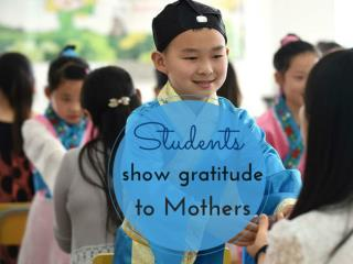 Students show gratitude to mothers