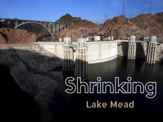 Shrinking Lake Mead