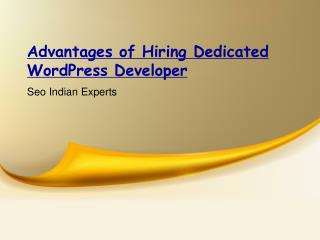 Advantages of Hiring Dedicated WordPress Developer