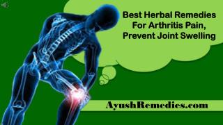 Best Herbal Remedies For Arthritis Pain, Prevent Joint Swell