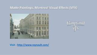 Matte Paintings by VFX Art Director, Montreal Visual Effects