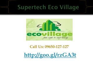 Welcome Supertech Eco Village