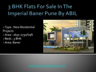 3 BHK Flats For Sale In The Imperial Baner Pune By ABIL