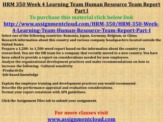 HRM 350 Week 4 Learning Team Human Resource Team Report Part