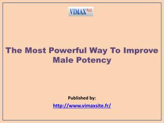 The Most Powerful Way To Improve Male Potency