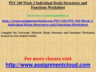 PSY 340 Week 2 Individual Brain Structures and Functions Wor