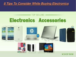 8 tips to consider while buying electronics