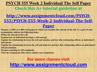 PSYCH 555 Week 2 Individual The Self Paper