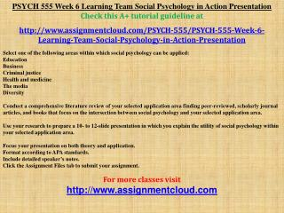 PSYCH 555 Week 6 Learning Team Social Psychology in Action P