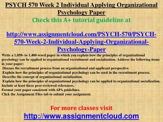 PSYCH 570 Week 2 Individual Applying Organizational Psycholo