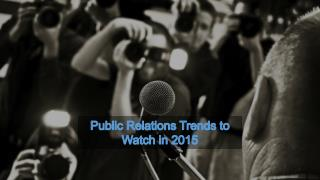 Public Relations Trends to Watch in 2015