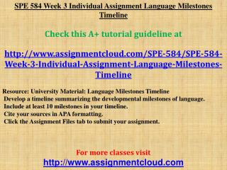 SPE 584 Week 3 Individual Assignment Language Milestones Tim