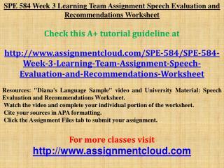 SPE 584 Week 3 Learning Team Assignment Speech Evaluation an