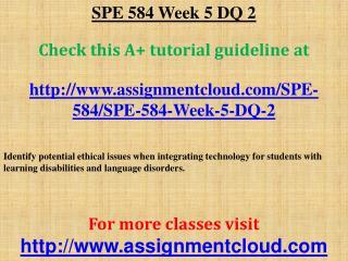 SPE 584 Week 5 DQ 2