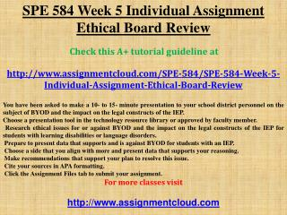 SPE 584 Week 5 Individual Assignment Ethical Board Review