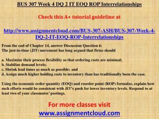 BUS 307 Week 4 DQ 2 IT EOQ ROP Interrelationships