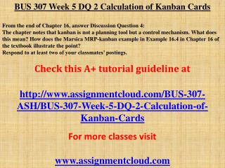 BUS 307 Week 5 DQ 2 Calculation of Kanban Cards
