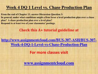 Week 4 DQ 1 Level vs. Chase Production Plan