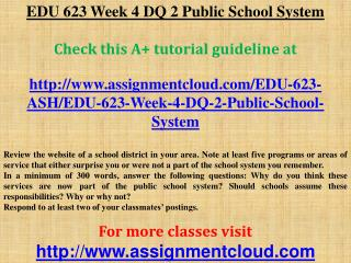 EDU 623 Week 4 DQ 2 Public School System