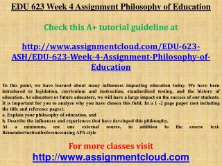 EDU 623 Week 4 Assignment Philosophy of Education