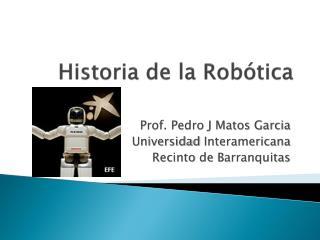 Historia de la Robotica
