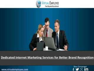 Dedicated Internet Marketing Services for Better Brand Recog