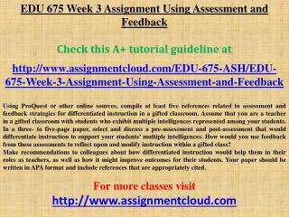 EDU 675 Week 3 Assignment Using Assessment and Feedback