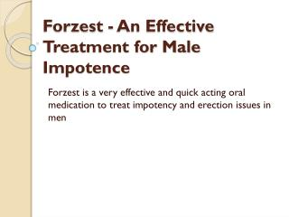 Forzest - An Effective Treatment for Male Impotence