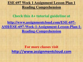 ESE 697 Week 1 Assignment Lesson Plan 1 Reading Comprehensio