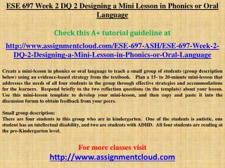 ESE 697 Week 2 DQ 2 Designing a Mini Lesson in Phonics or Or