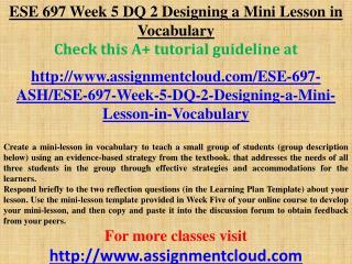 ESE 697 Week 5 DQ 2 Designing a Mini Lesson in Vocabulary