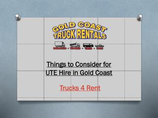 Things to Consider for UTE Hire in Gold Coast