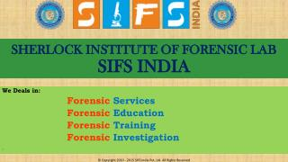 Forensic Science Services, Education, Training and Investiga