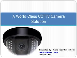 A world class cctv camera solution