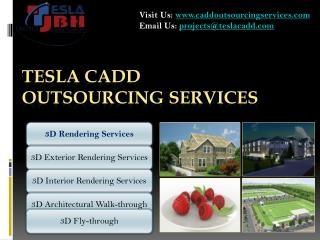 Tesla CADD Outsourcing Services - leading 3D Rendering Servi