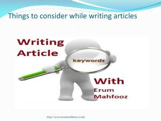 Things to consider while writing articles with Erum Mahfooz