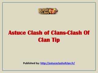 Astuce Clash Of Clans-Clash Of Clan Tip