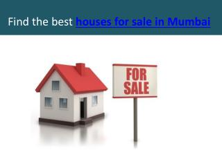 Find the best houses for sale in Mumbai