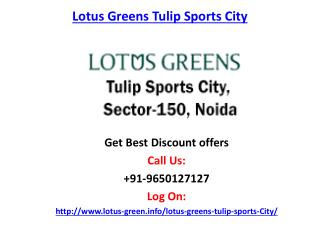 Lotus Greens Tupil Sports City-Sector 150 Noida