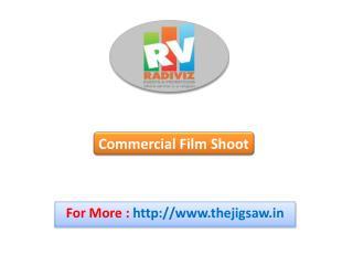 Commercial Film Shoots