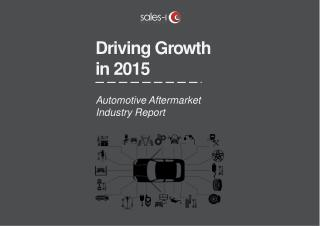 Driving Growth in 2015 - Automotive Industry Report