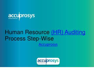 HR Auditing Process - Accuprosys
