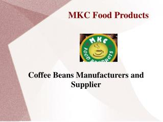 Coffee Beans Manufacturers and Supplier