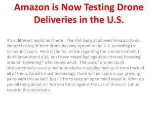 Amazon is Now Testing Drone Deliveries in the U.S.