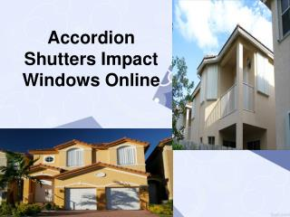 Accordion Shutters Impact Windows Online