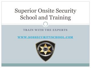 Superior Onsite Security School and Training