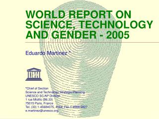 WORLD REPORT ON SCIENCE, TECHNOLOGY AND GENDER - 2005