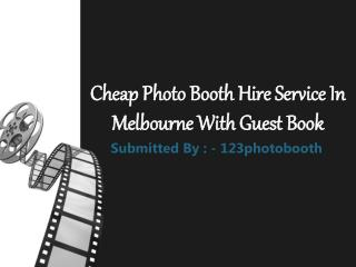 Cheap Photo Booth Hire Service In Melbourne With Guest Book
