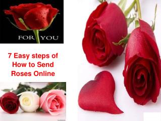7 Easy steps of How to Send  Roses Online