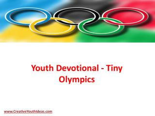 Youth Devotional - Tiny Olympics